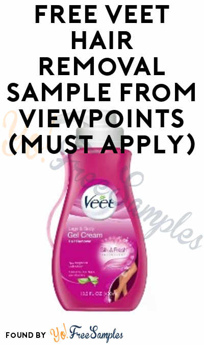 FREE Veet Hair Removal Sample From ViewPoints (Must Apply)