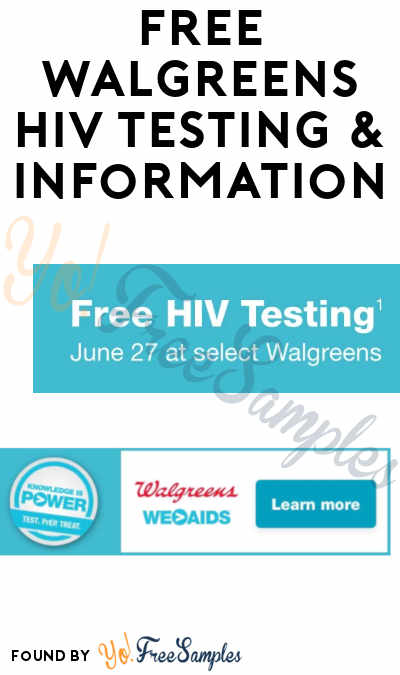 FREE Walgreens HIV Testing & Information On June 27th