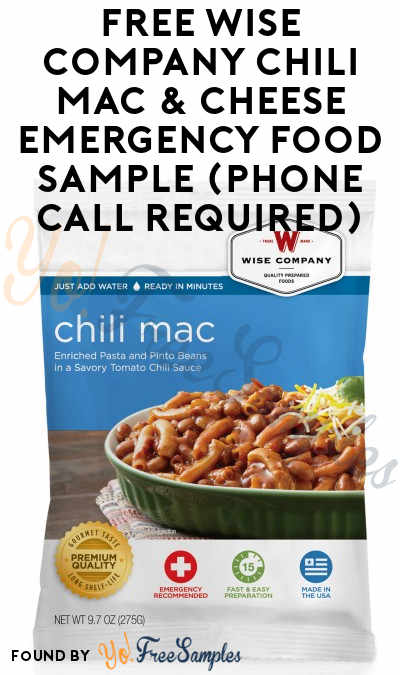 FREE Wise Company Chili Mac & Cheese Emergency Food Sample (Phone Call Required)