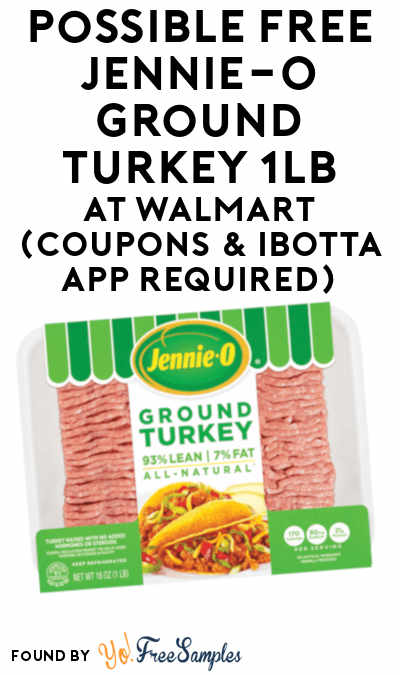 Possible FREE Jennie-O Ground Turkey At Walmart (Coupons & Ibotta App Required)