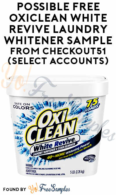 Possible FREE OxiClean White Revive Laundry Whitener Sample From Checkout51 (Select Accounts)