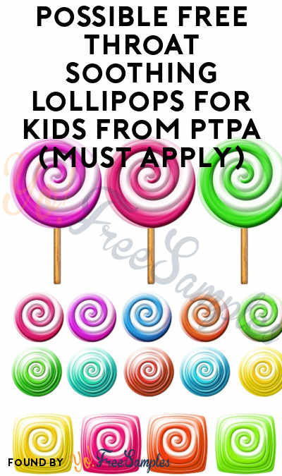 Possible FREE Throat Soothing Lollipops For Kids From PTPA (Must Apply)