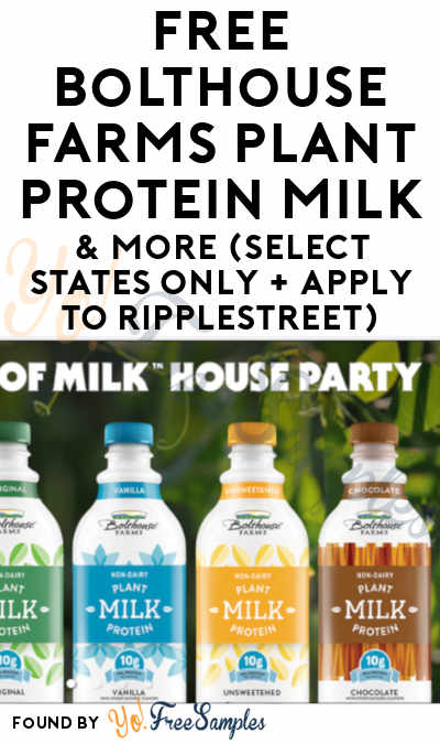 FREE Bolthouse Farms Plant Protein Milk & More (Select States Only + Apply To RippleStreet)