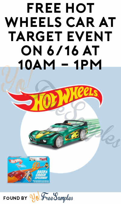 TODAY: FREE Hot Wheels Car At Target Event On 6/16 At 10AM – 1PM