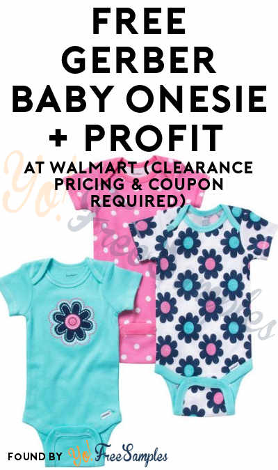 FREE Gerber Baby Onesie + Profit At Walmart (Clearance Pricing & Coupon Required)