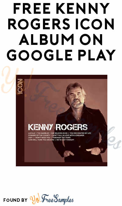 FREE Kenny Rogers ICON (Walmart CWD) Album On Google Play