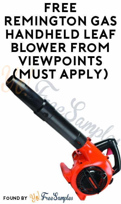 FREE Remington Gas Handheld Leaf Blower From ViewPoints (Must Apply)