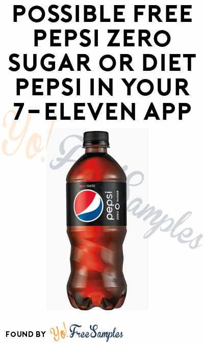 Possible FREE Pepsi Zero Sugar or Diet Pepsi In Your 7-Eleven App