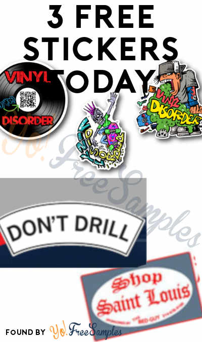 3 FREE Stickers Today: Vinyl Disorder Stickers, Don't Drill Sticker & Shop Saint Louis Sticker