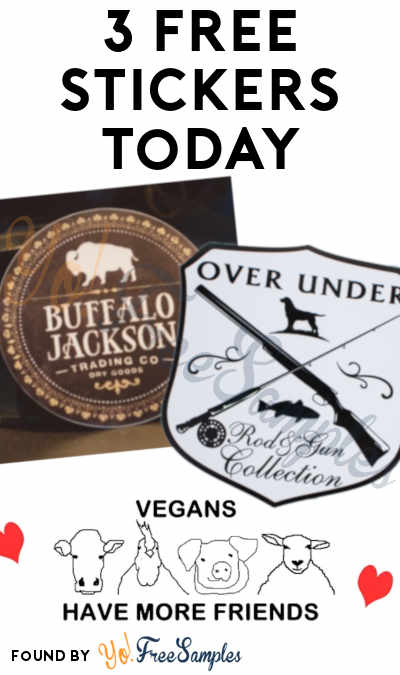 3 FREE Stickers Today: Buffalo Jackson Trading Co Sticker, Mu Mu Muesli Vegan Buttons or Bumper Stickers & Over Under Clothing Sticker