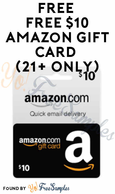 FREE $10 Amazon Gift Card (21+ Only) [Verified Received By Email]