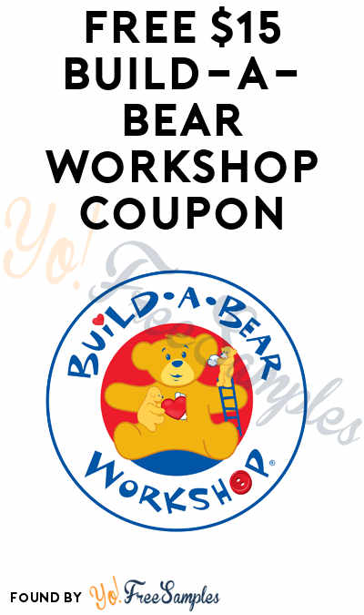 FREE $15 Build-A-Bear Workshop Coupon