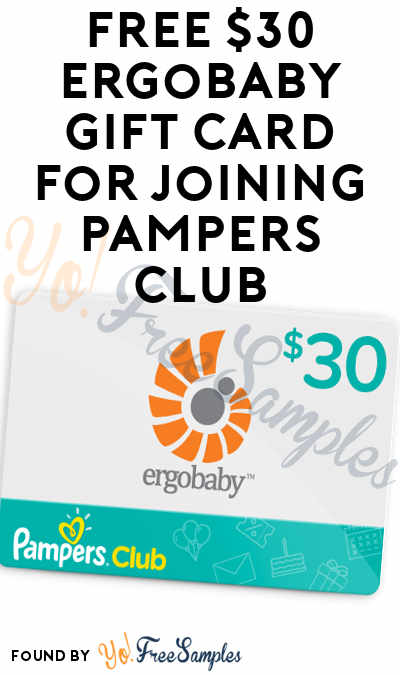 FREE $30 Ergobaby Gift Card For Joining Pampers Club