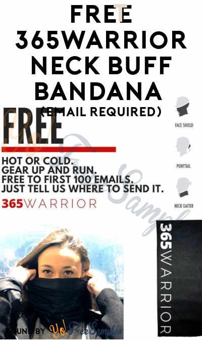 FREE 365Warrior Neck Buff Bandana (Email Required)