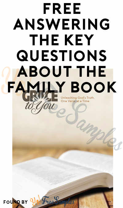 FREE Answering the Key Questions About the Family Book