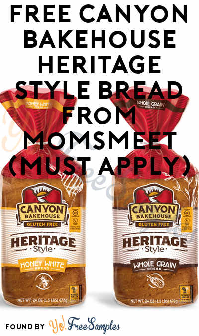 FREE Canyon Bakehouse Heritage Style Bread From MomsMeet (Must Apply)