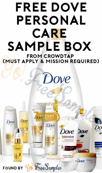 FREE Dove Personal Care Sample Box From CrowdTap (Must Apply & Mission Required)