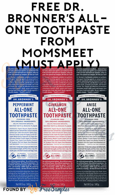 FREE Dr. Bronner's All-One Toothpaste From MomsMeet (Must Apply)