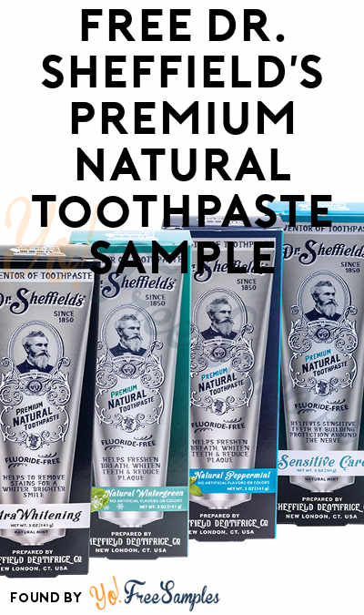 FREE Dr. Sheffield's Premium Natural Toothpaste Sample