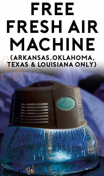 FREE Fresh Air Machine (Arkansas,Oklahoma, Texas & Louisiana Only)