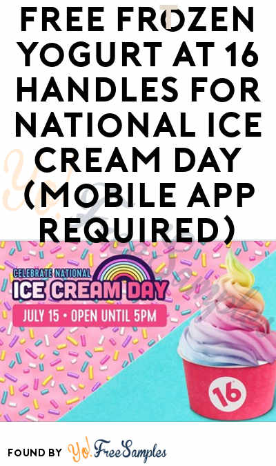 FREE Frozen Yogurt At 16 Handles For National Ice Cream Day (Mobile App Required)