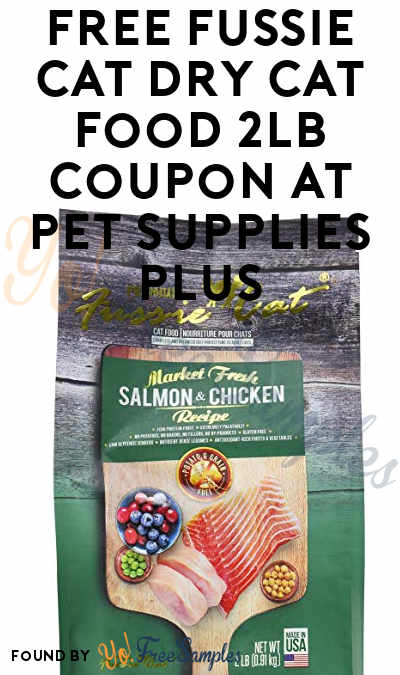 FREE Fussie Cat Dry Cat Food 2lb Coupon At Pet Supplies Plus