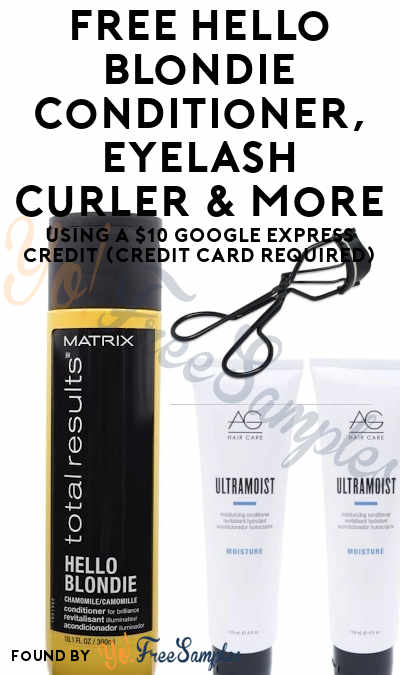 Ends 7/20! FREE Hello Blondie Conditioner, Eyelash Curler & More Using A $10 Google Express Credit (Credit Card Required)