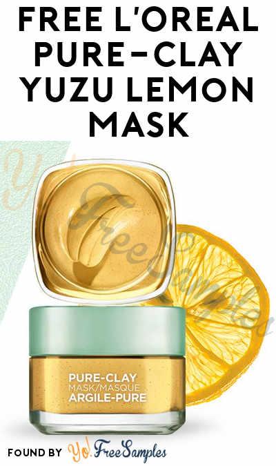 FREE L'Oreal Pure-Clay Yuzu Lemon Mask