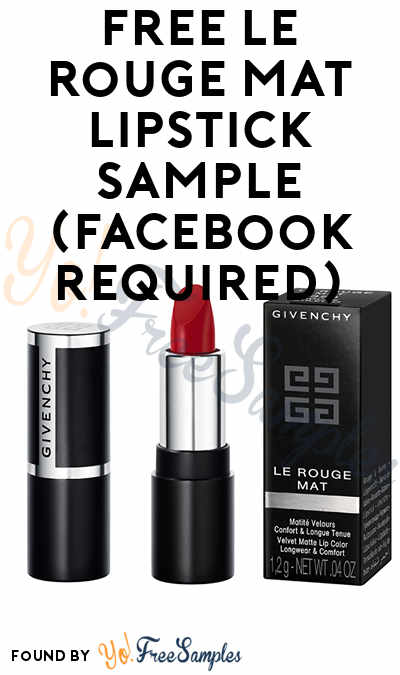 FREE Le Rouge Mat Lipstick Sample (Facebook Required)