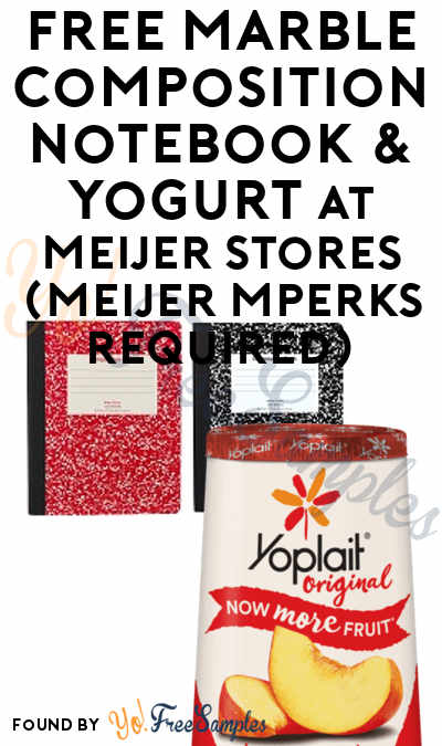 FREE Marble Composition Notebook & Yogurt At Meijer Stores (Meijer mPerks Required)