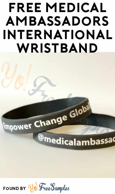 FREE Medical Ambassadors International Wristband