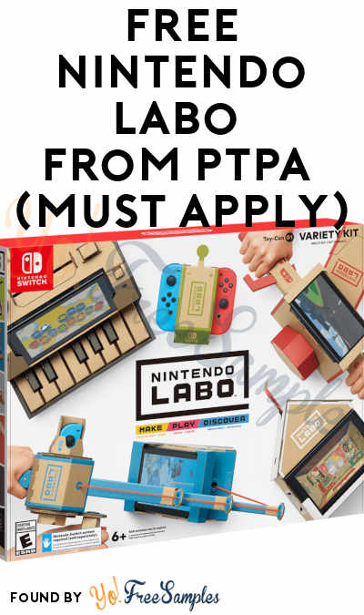 FREE Nintendo Labo From PTPA (Must Apply)