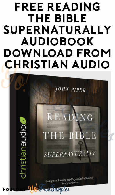 FREE Reading the Bible Supernaturally Audiobook Download From Christian Audio