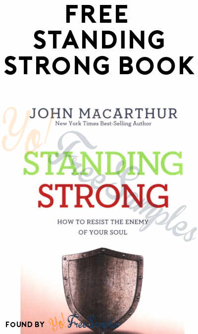 FREE Standing Strong by John MacArthur Book