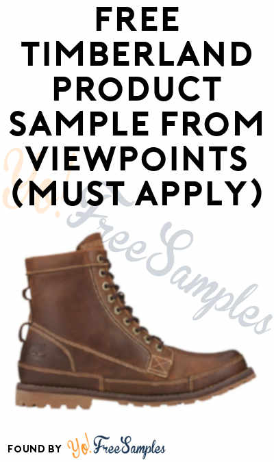 FREE Timberland Product Sample From ViewPoints (Must Apply)
