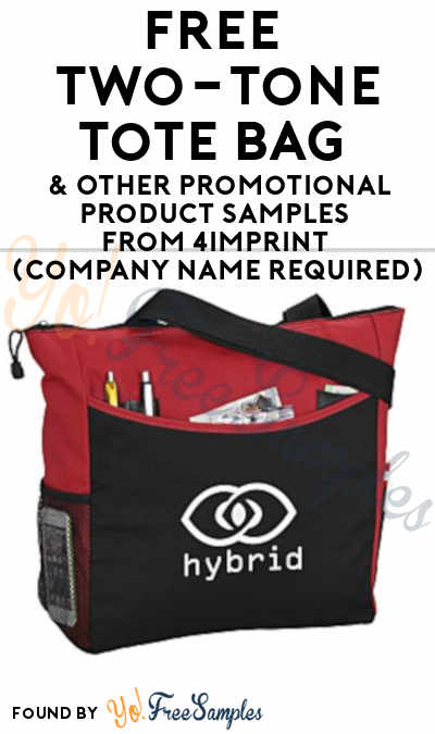 FREE Two-Tone Tote Bag & Other Promotional Product Samples From 4Imprint (Company Name Required) [Verified Received By Mail]
