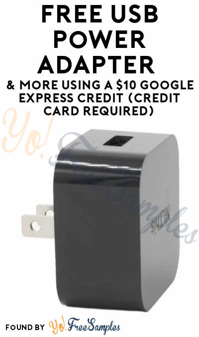 FREE USB Power Adapter & More Using A $10 Google Express Credit (Credit Card Required)