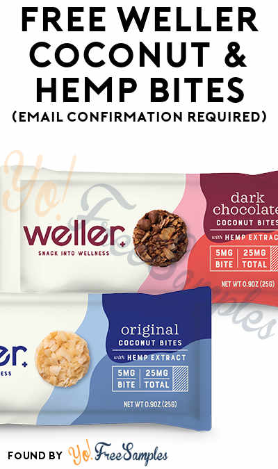 FREE Weller Coconut & Hemp Bites (Email Confirmation Required)
