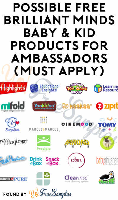 Possible FREE Brilliant Minds Baby & Kid Products For Ambassadors (Must Apply)