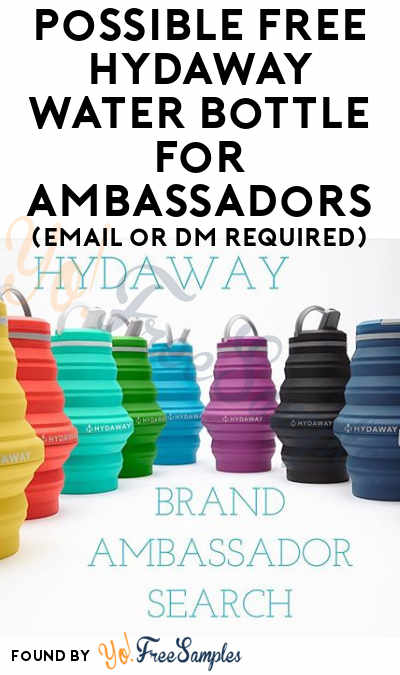 Possible FREE HYDAWAY Water Bottle For Ambassadors (Email or DM Required)