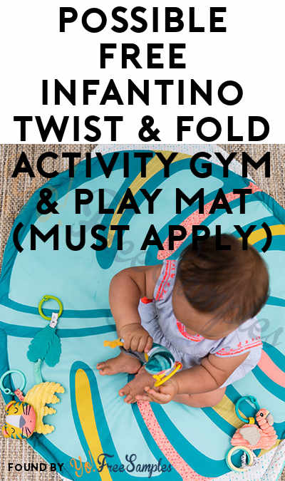 Possible FREE Infantino Twist & Fold Activity Gym & Play Mat (Must Apply)