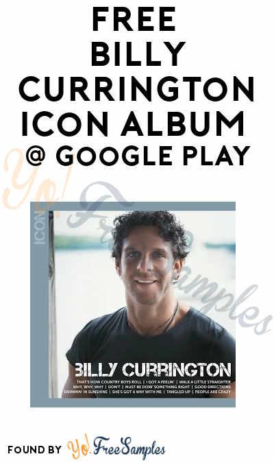 FREE Billy Currington ICON (Walmart CWD) Album On Google Play