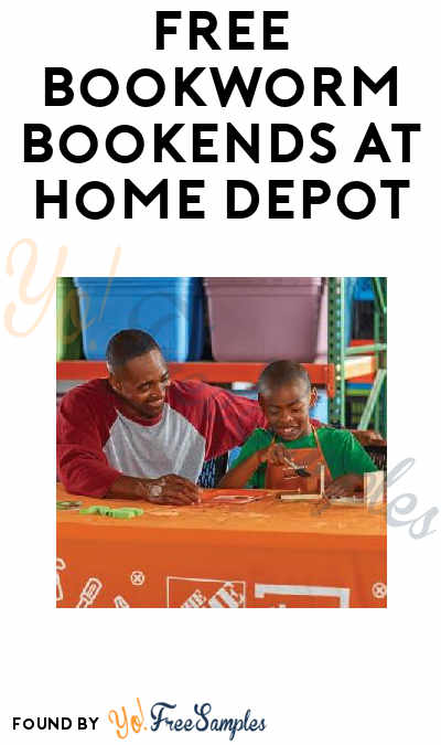 FREE Bookworm Bookends At Home Depot on August 7th 2018 9AM-12PM