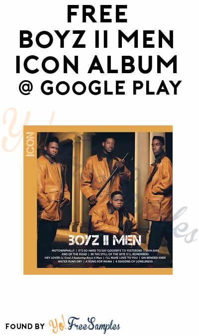 FREE Boyz II Men ICON (Walmart CWD) Album On Google Play