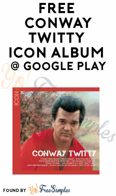 FREE Conway Twitty ICON (Walmart CWD) Album On Google Play