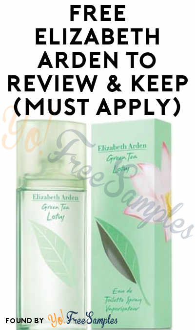 FREE Elizabeth Arden To Review & Keep (Must Apply)