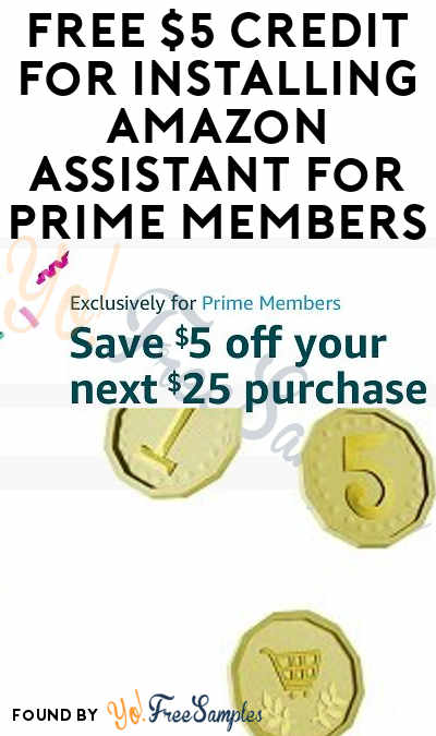 FREE $5 Credit For Installing Amazon Assistant For Prime Members