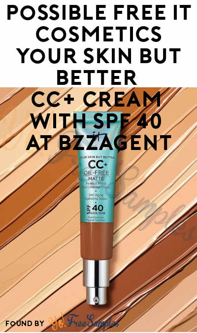 Possible FREE It Cosmetics Your Skin But Better CC+ Cream with SPF 40 At BzzAgent