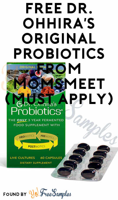 FREE Dr. Ohhira's Original Probiotics From MomsMeet (Must Apply)