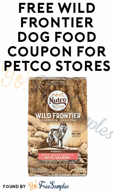 FREE Wild Frontier Dog Food Coupon For Petco Stores